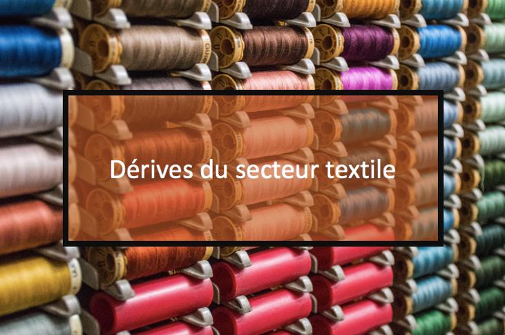 Dérive du secteur textile
