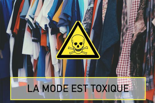 La mode est toxique